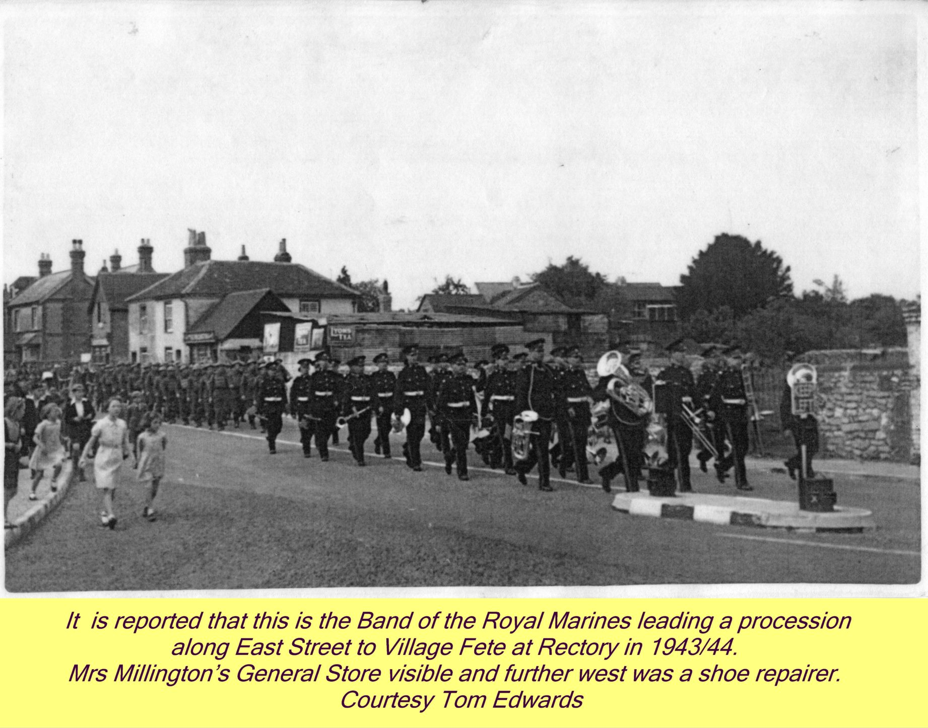 Tom says - Royal Marine Band leading parade to Village Fete - heading east on East Street to Rectory - 1943-44