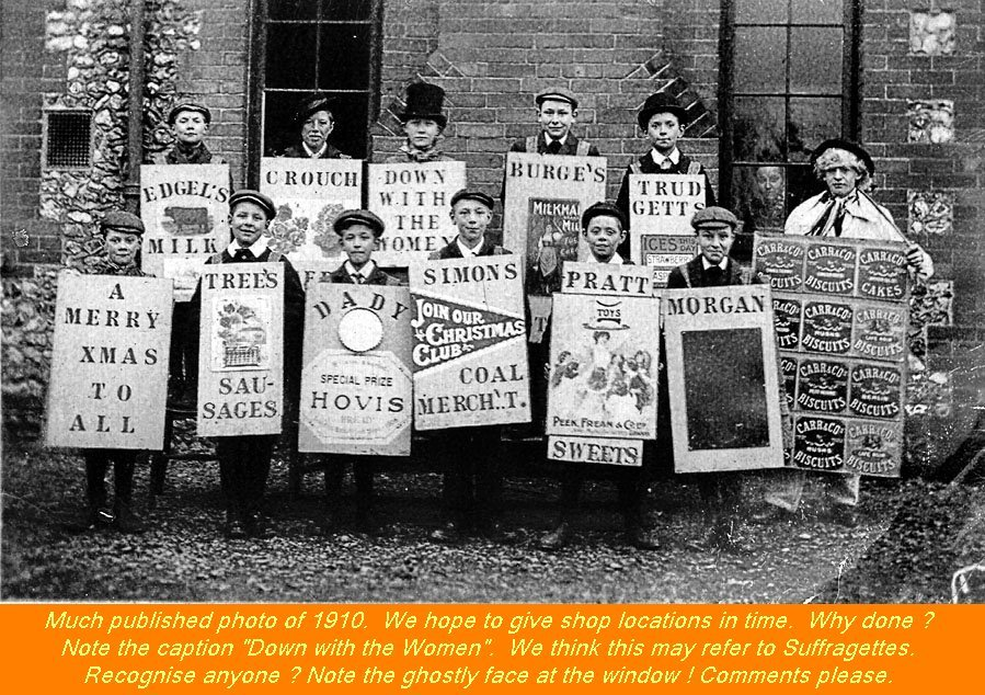 WESTBOURNE HISTORY PHOTO, SCHOOL, SANDWICH BOARD, PLACARD. DOWN WITH THE WOMEN, 1910