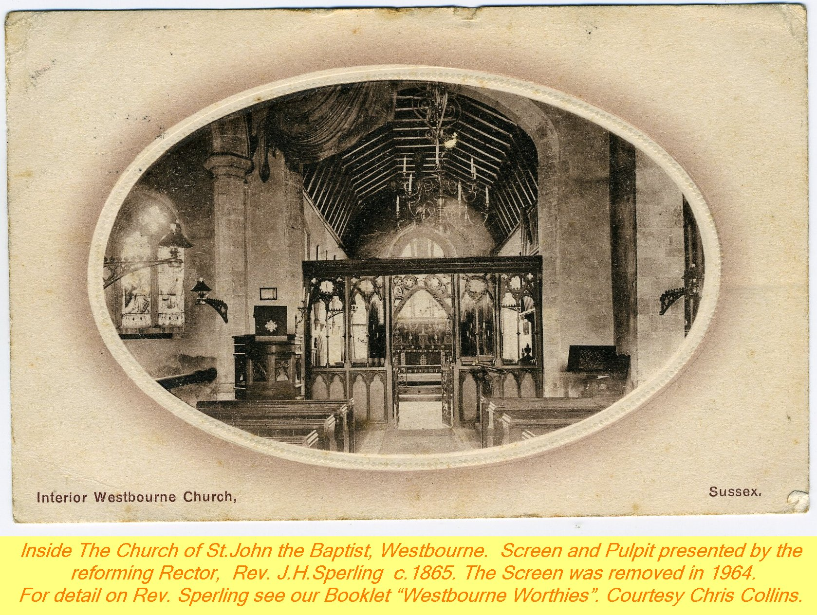 WESTBOURNE HISTORY PHOTO, CHURCH, St. JOHN, YEW, INTERIOR, SCREEN, SPERLING