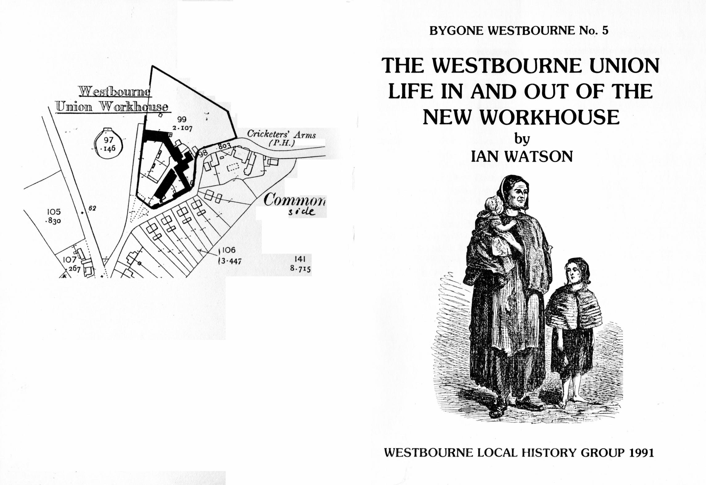 Westbourne History Union Workhouse Poor Law 1834 Ian Watson