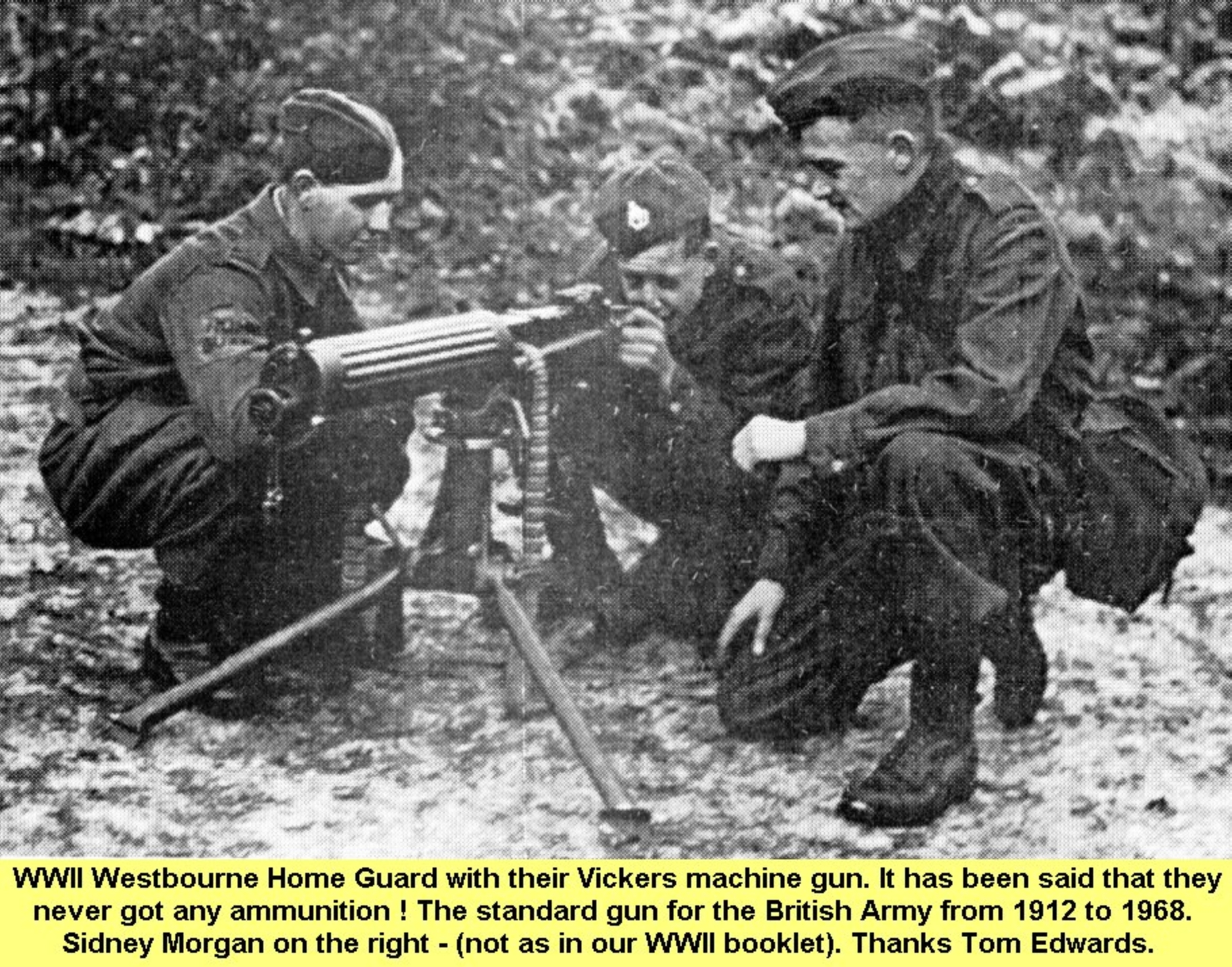 WESTBOURNE HISTORY PHOTO, WESTBOURNE HOME GUARD, WWII, SIDNEY MORGAN, VICKERS MACHINE GUN