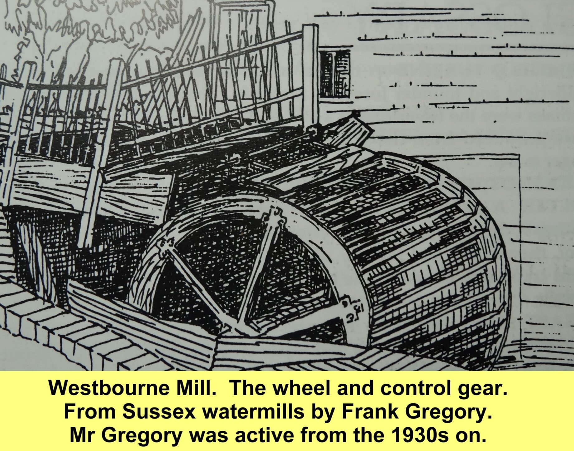 WESTBOURNE HISTORY PHOTO, WESTBOURNE MILL,WHEEL,PENSTOCK
